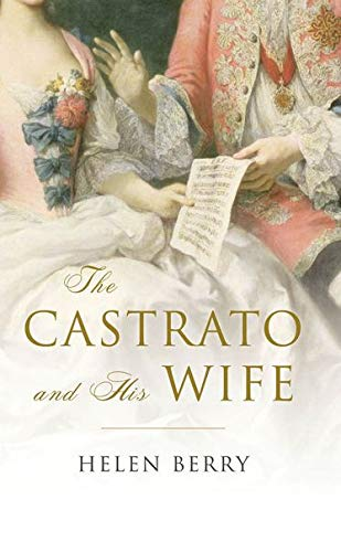 9780199655267: The Castrato and His Wife