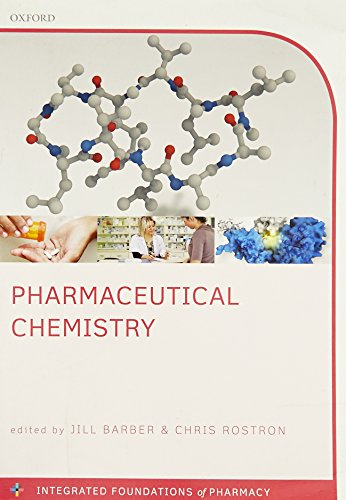 9780199655304: Pharmaceutical Chemistry (Integrated Foundations of Pharmacy)