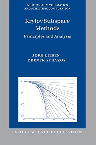 9780199655410: Krylov Subspace Methods: Principles and Analysis