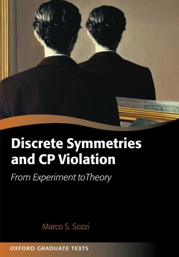 9780199655427: Discrete Symmetries and CP Violation: From Experiment to Theory