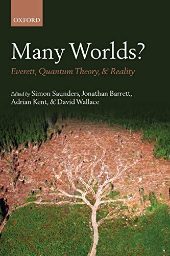 Many Worlds?. Everett, Quantum Theory, & Reality.: SAUNDERS, S. B.,
