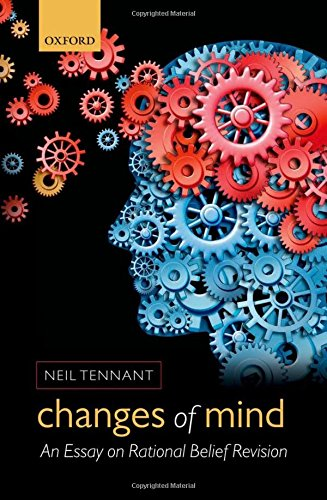 9780199655755: Changes of Mind: An Essay on Rational Belief Revision