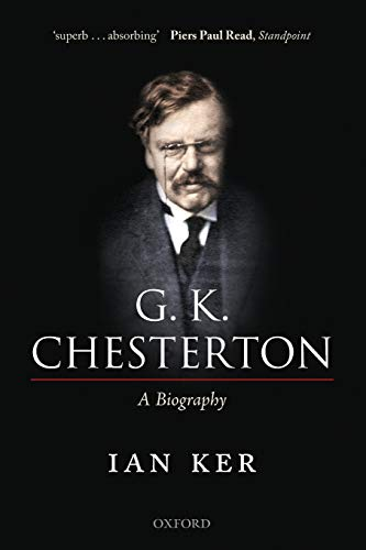 9780199655762: G. K. Chesterton: A Biography