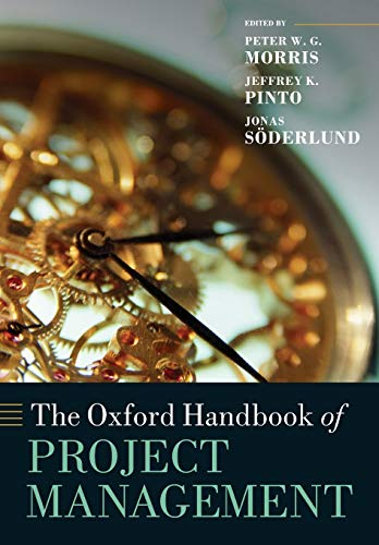 9780199655823: The Oxford Handbook of Project Management (Oxford Handbooks)