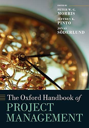 9780199655823: The Oxford Handbook of Project Management (Oxford Handbooks)