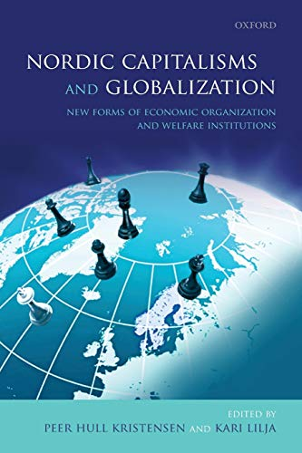 9780199655847: Nordic Capitalisms and Globalization: New Forms of Economic Organization and Welfare Institutions