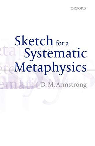 Sketch for a Systematic Metaphysics (019965591X) by Armstrong, D. M.