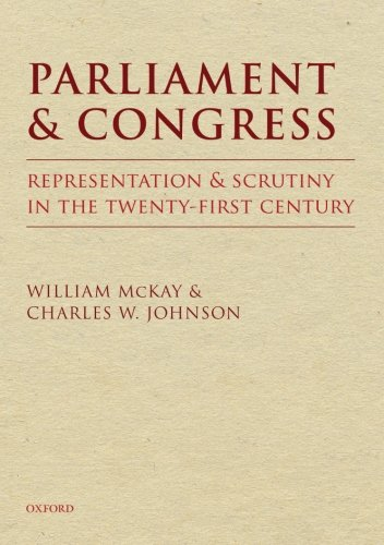 9780199655953: Parliament and Congress: Representation and Scrutiny in the Twenty-First Century