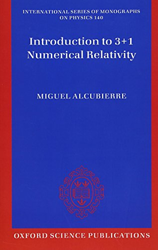 9780199656158: Introduction to 3+1 Numerical Relativity (International Series of Monographs on Physics)