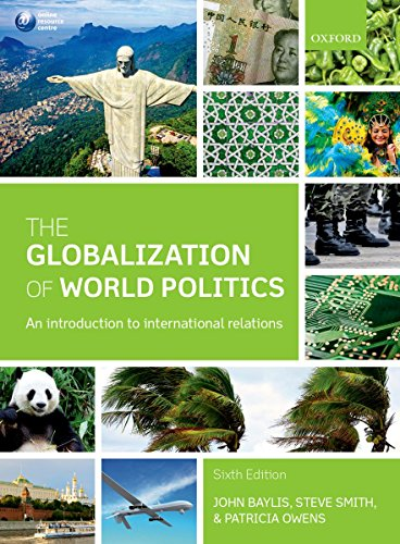 9780199656172: The Globalization of World Politics: An Introduction to International Relations