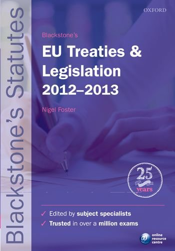9780199656233: Blackstone's EU Treaties & Legislation 2012-2013 (Blackstone's Statute Series)