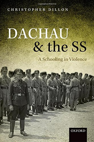 9780199656523: Dachau and the SS: A Schooling in Violence