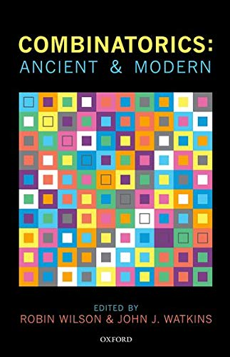 9780199656592: Combinatorics: Ancient & Modern