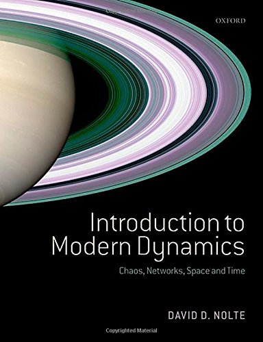 Introduction to Modern Dynamics: Chaos, Networks, Space and Time: David D. Nolte