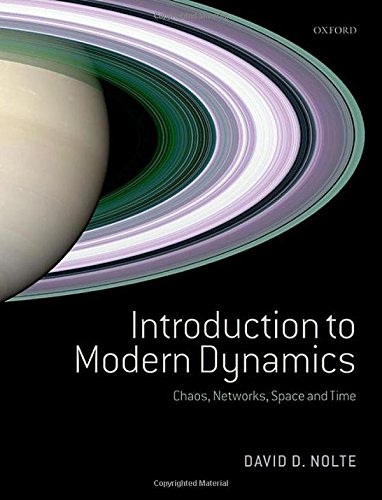 Introduction to Modern Dynamics: Chaos, Networks, Space: Nolte, David D.