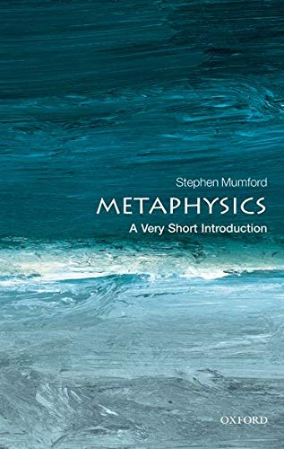 9780199657124: Metaphysics: A Very Short Introduction (Very Short Introductions)