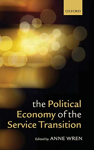9780199657285: The Political Economy of the Service Transition