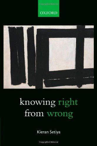 Knowing Right From Wrong: Setiya, Kieran