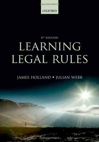 9780199657490: Learning Legal Rules: A Students' Guide to Legal Method and Reasoning