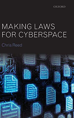 9780199657605: Making Laws for Cyberspace