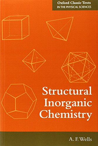 9780199657636: Structural Inorganic Chemistry (Oxford Classic Texts in the Physical Sciences)