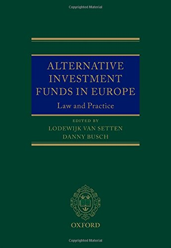 Alternative Investment Funds in Europe: Lodewijk Van Setten