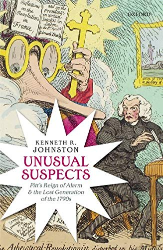 9780199657803: Unusual Suspects: Pitt's Reign of Alarm and the Lost Generation of the 1790s