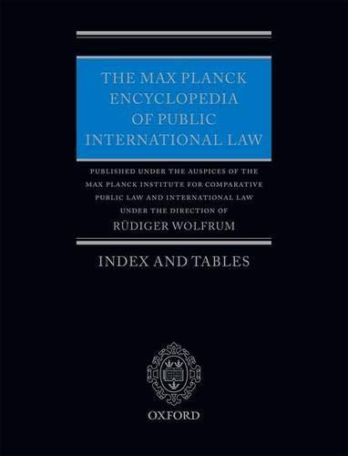 9780199657919: The Max Planck Encyclopedia of Public International Law: Index