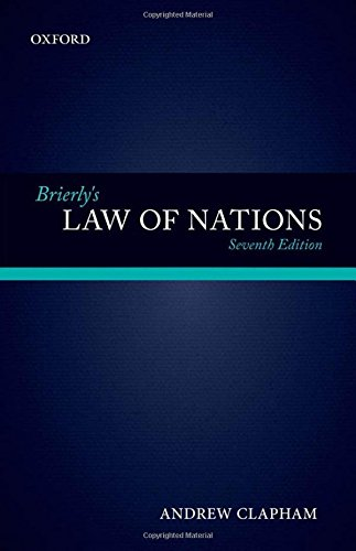 9780199657933: Brierly's Law of Nations: An Introduction to the Role of International Law in International Relations