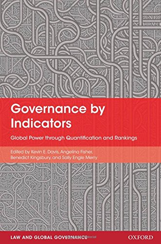 9780199658244: Governance by Indicators: Global Power through Classification and Rankings (Law and Global Governance)