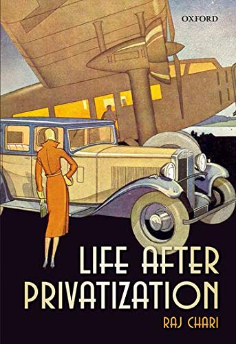 9780199658312: Life After Privatization