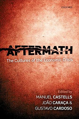 9780199658411: Aftermath: The Cultures of the Economic Crisis