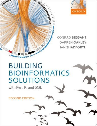 9780199658558: Building Bioinformatics Solutions