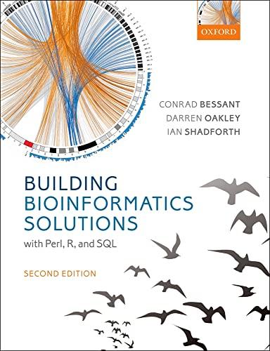 9780199658565: Building Bioinformatics Solutions
