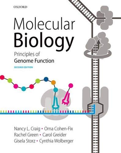 9780199658572: Molecular Biology: Principles of Genome Function
