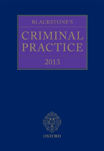 Blackstone's Criminal Practice 2013 (book with all supplements) (0199658927) by Ormerod, Professor David; Hooper, The Right Honourable Lord Justice