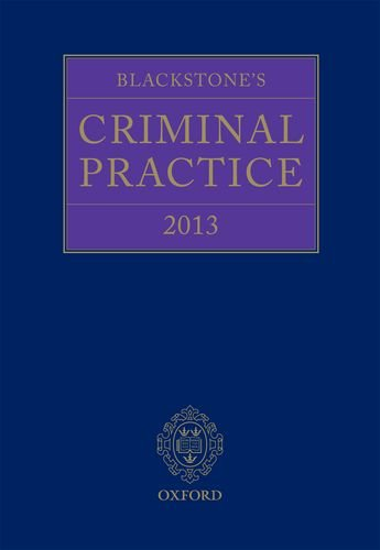 Blackstone's Criminal Practice 2013 (book, eBook, and all supplements) (9780199658930) by Ormerod, Professor David; Hooper, The Right Honourable Lord Justice