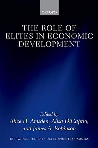 9780199659036: The Role of Elites in Economic Development (WIDER Studies in Development Economics)