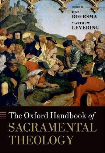9780199659067: The Oxford Handbook of Sacramental Theology