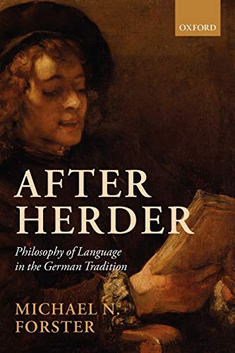 After Herder. Philosophy of Language in the German Tradition.: FORSTER, M. N.,