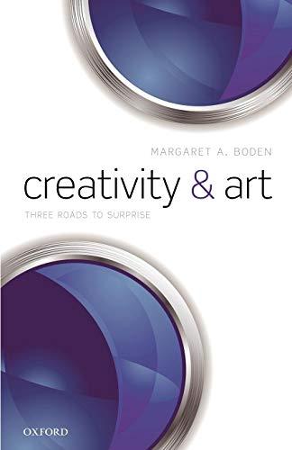 9780199659395: Creativity and Art: Three Roads to Surprise