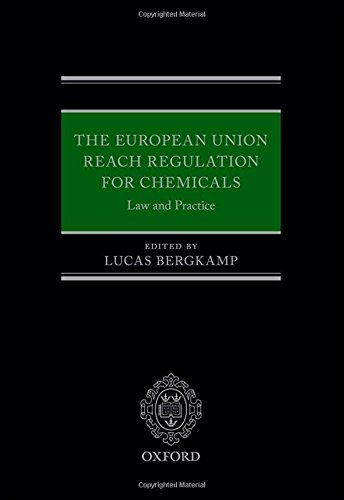 9780199659791: The European Union REACH Regulation for Chemicals: Law and Practice