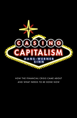 9780199659883: Casino Capitalism: How the Financial Crisis Came About and What Needs to be Done Now