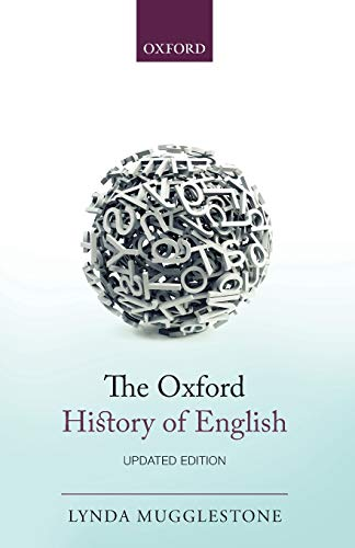 9780199660162: The Oxford History of English