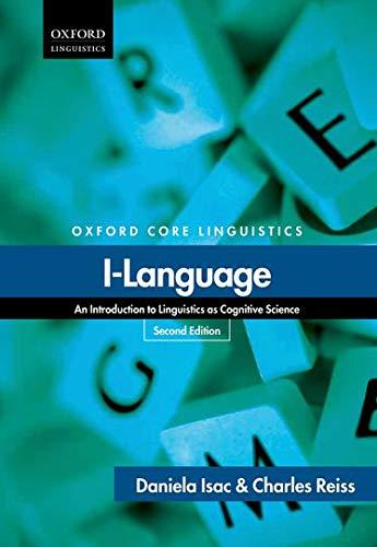 9780199660179: I-Language: An Introduction to Linguistics as Cognitive Science (Oxford Core Linguistics)