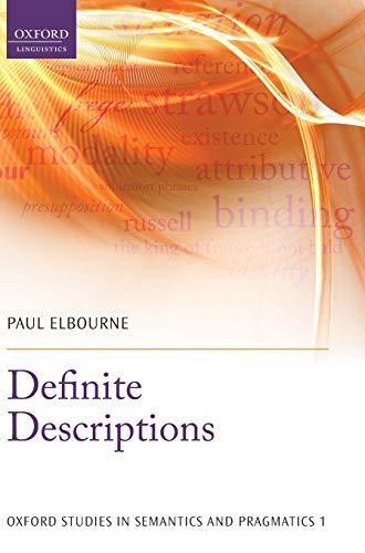 9780199660193: Definite Descriptions (Oxford Studies in Semantics and Pragmatics)