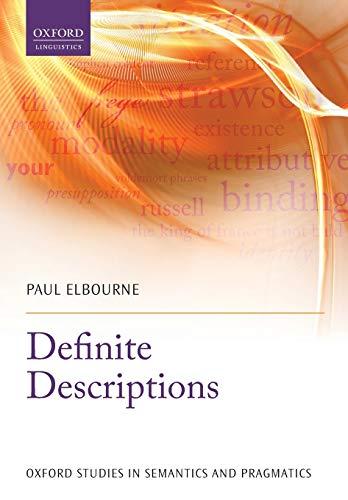 9780199660209: Definite Descriptions (Oxford Studies in Semantics and Pragmatics)