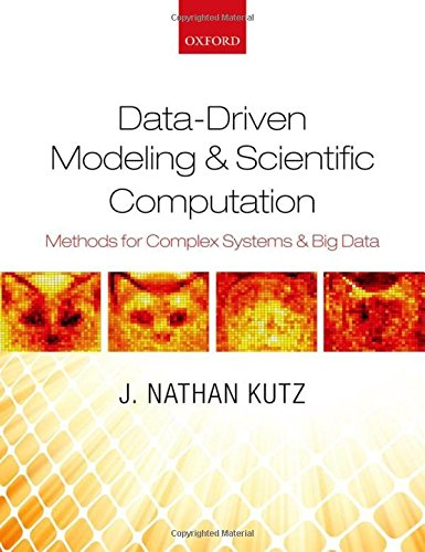 9780199660339: Data-Driven Modeling & Scientific Computation: Methods for Complex Systems & Big Data