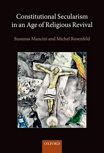 9780199660384: Constitutional Secularism in an Age of Religious Revival