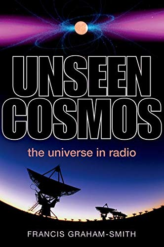 9780199660582: Unseen Cosmos: The Universe in Radio